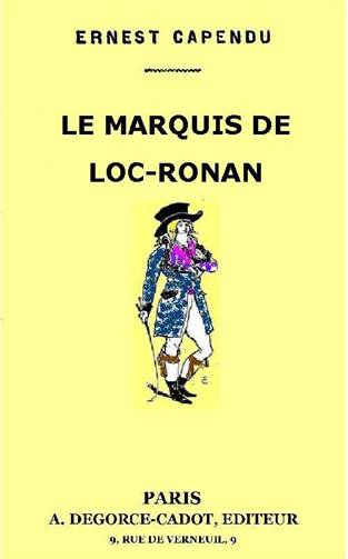De Loc Ronan Marquis Le Ronan Marquis Le De Le Marquis Loc O6wa6HnqT
